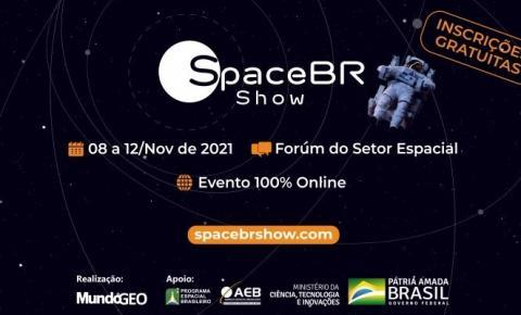SpaceBR Show reúne representantes do setor espacial em evento 100% online e gratuito
