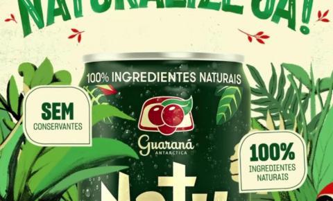 """Guaraná Antarctica Natu convida consumidores a """"Naturalizarem Já"""" seu estilo de vida"""
